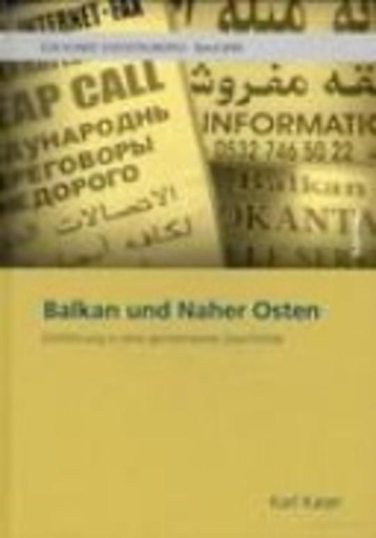 Balkan und Naher Osten