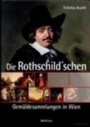 Die Rothschild'schen Gemäldesammlungen in Wien