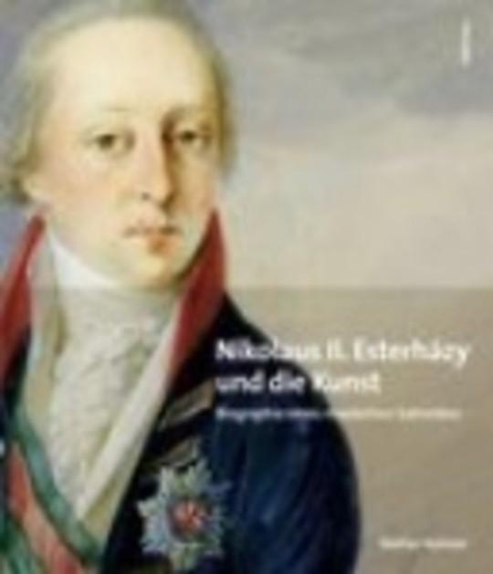 Nikolaus II. Esterházy (1765-1833) und die Kunst