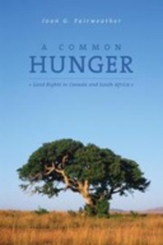 A Common Hunger: Land Rights in Canada and South Africa