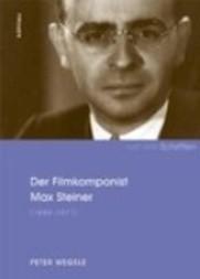 Der Filmkomponist Max Steiner (1888-1971)