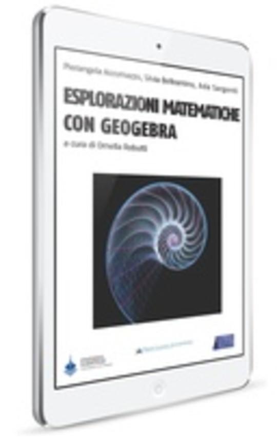 Esplorazioni Matematiche con Geogebra