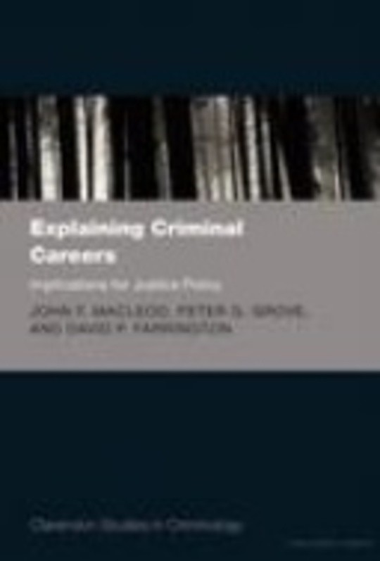 Explaining Criminal Careers