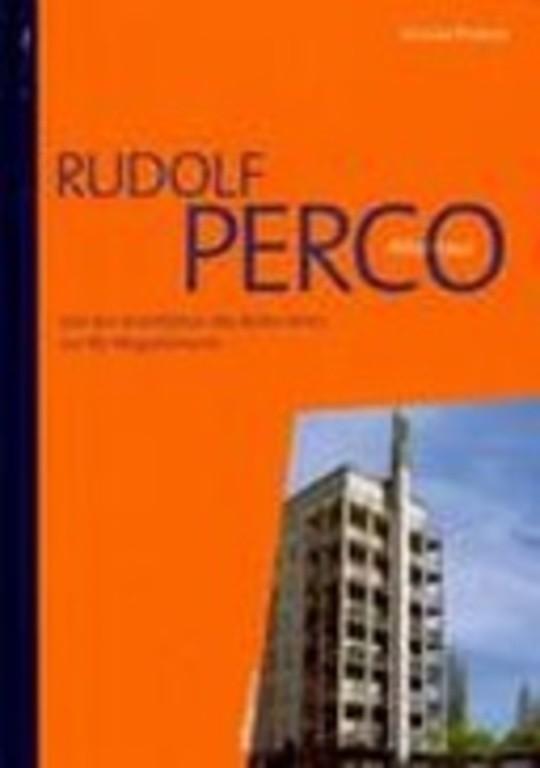 Rudolf Perco, 1884-1942