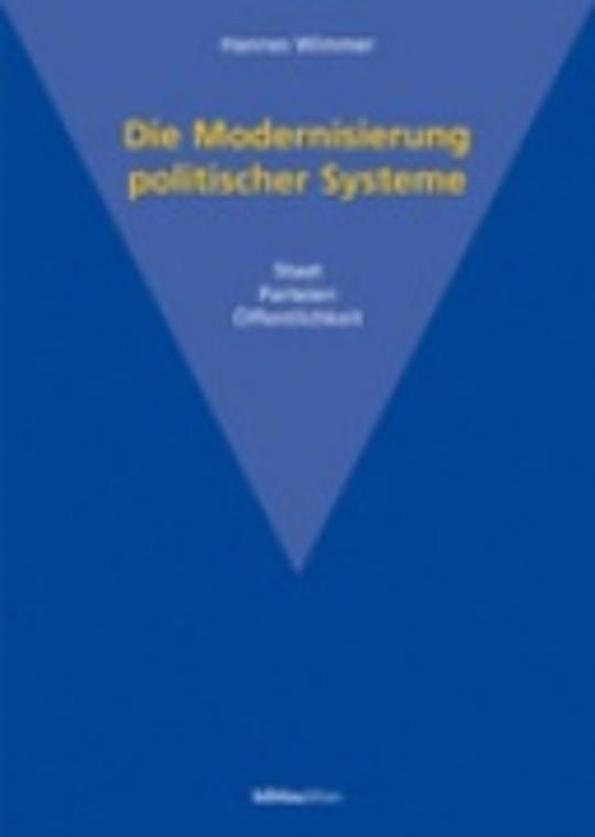 Die Modernisierung politischer Systeme