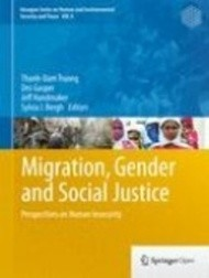 Migration, Gender and Social Justice: Perspectives on Human Insecurity
