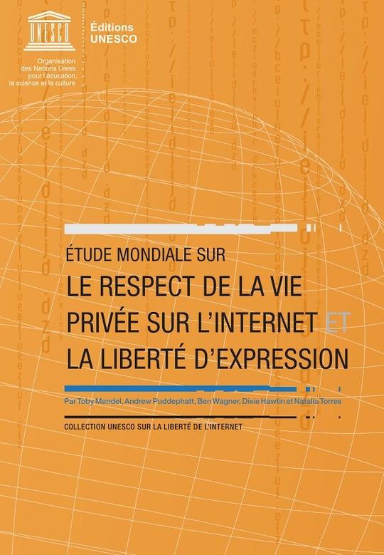 Etude mondiale sur le respect de la vie privée sur l'Internet et la liberté