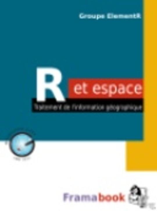 R et espace. Traitement de l'information géographique