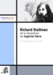 Richard Stallman et la révolution du logiciel libre
