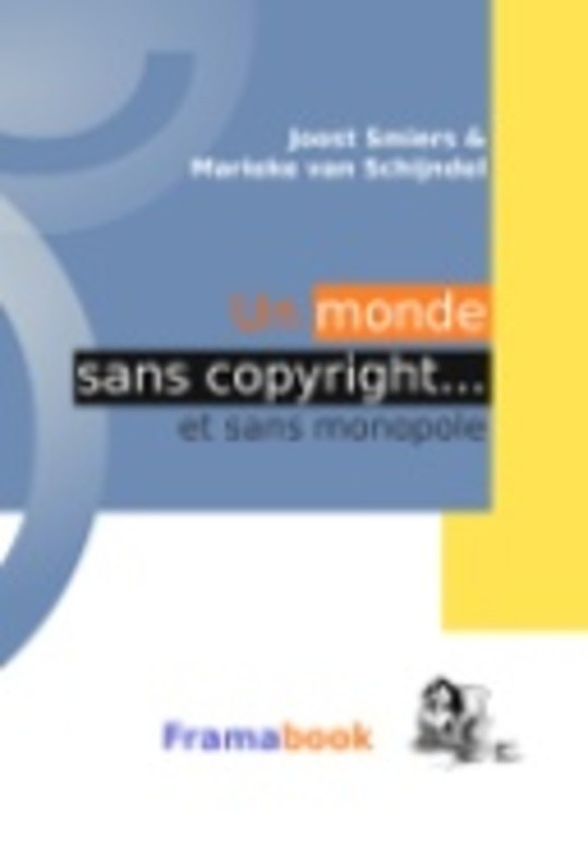 Un monde sans copyright... et sans monopole