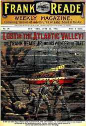 "Lost in the Atlantic Valley Or, Frank Reade, Jr., and His Wonder, the ""Dart"""
