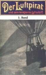Der Luftpirat und sein lenkbares Luftschiff 1: Der Beherrscher der Lüfte