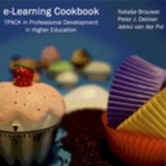 E-Learning Cookbook -TPACK in Professional Development in Higher Education