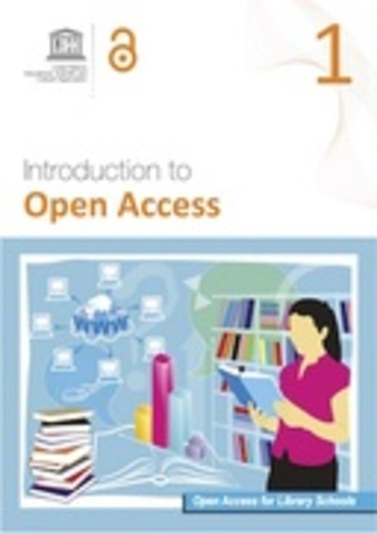 Open Access for Library Schools 1 - Introduction to Open Access