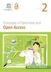 Open Access for Researchers 2: Concepts of Openness and Open Access