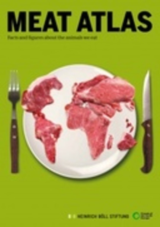 Meat Atlas - Facts and figures about the animals we eat