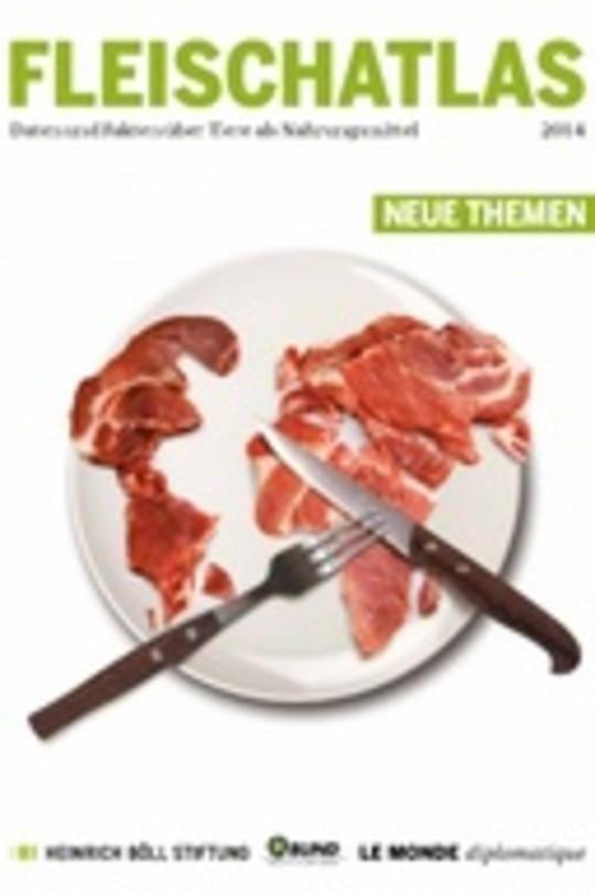 Fleischatlas - Daten und Fakten über Tiere als Nahrungsmittel