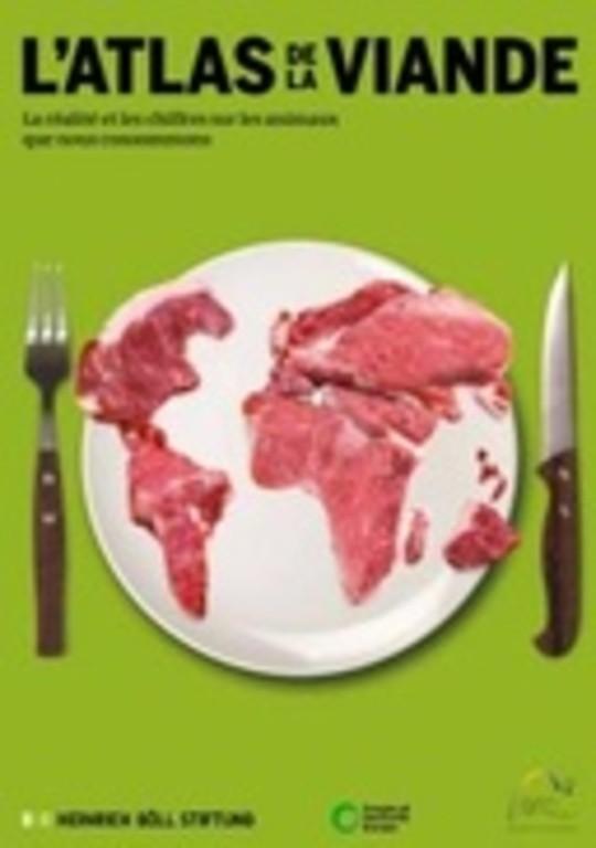 L'Atlas de la viande - La réalité et les chiffres sur les animaux que nous consommons
