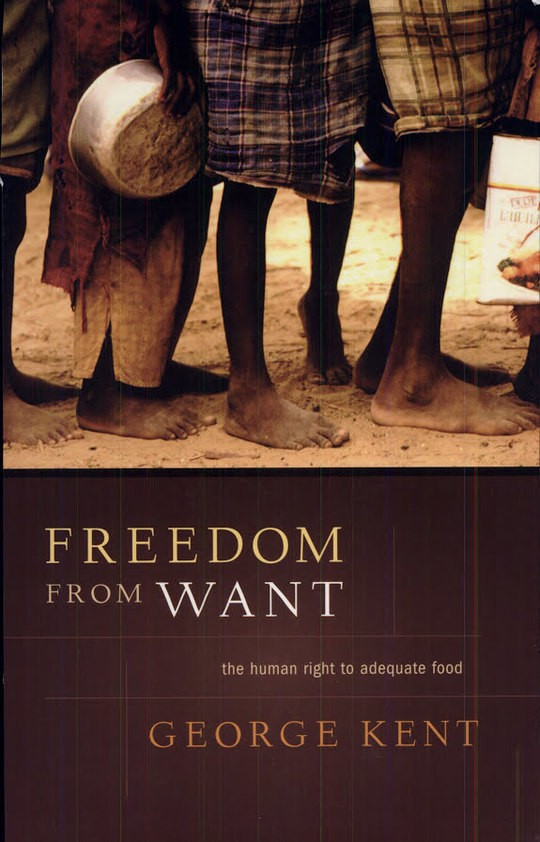 Freedom from Want - The Human Right to Adequate Food