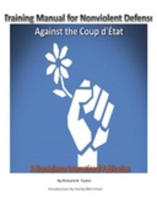 Training Manual for Nonviolent Defense Against the Coup d'État