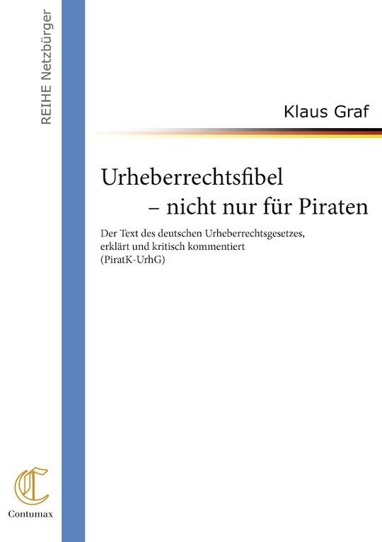 Urheberrechtsfibel - nicht nur für Piraten