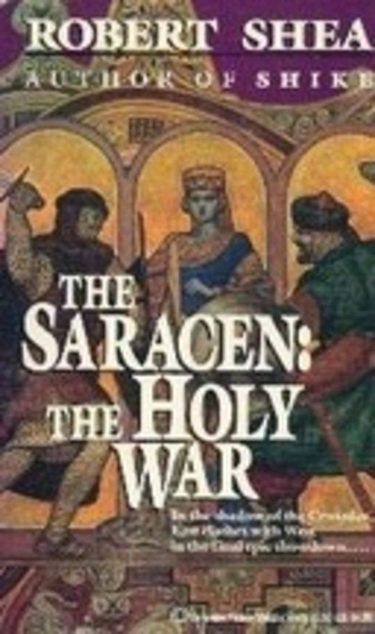 The Saracen: The Holy War