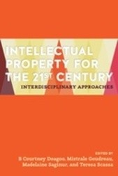 Intellectual Property for the 21st Century - Interdisciplinary Approaches