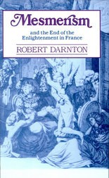 Mesmerism and the End of the Enlightenment in France