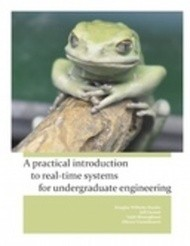 A Practical Introduction to Real-time Systems for Undergraduate Engineering