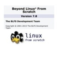 Beyond Linux® From Scratch Version 7.8