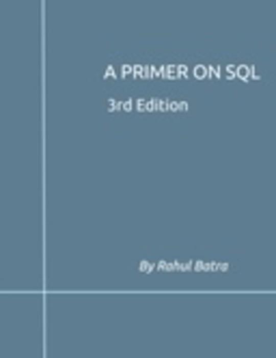 A Primer on SQL (Third Edition)