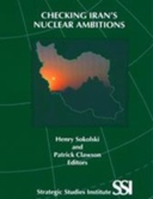 Checking Iran's Nuclear Ambitions