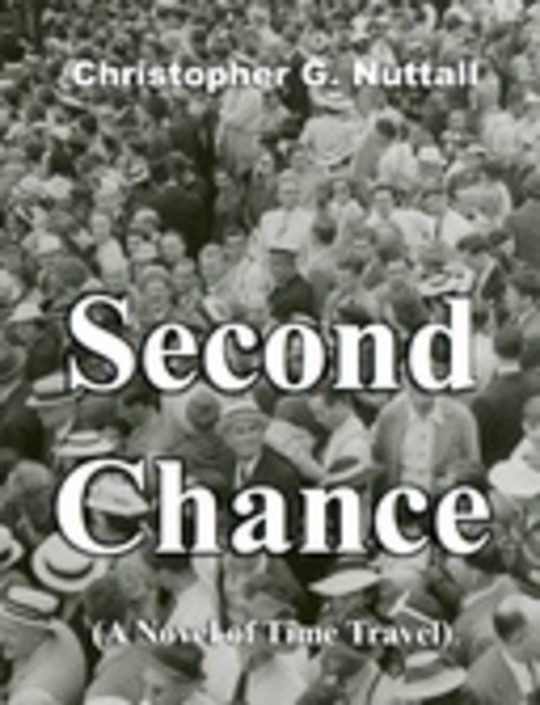 Second Chance (A Novel of Time Travel)