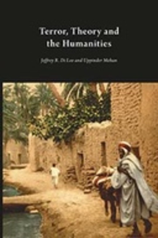 Terror, Theory and the Humanities