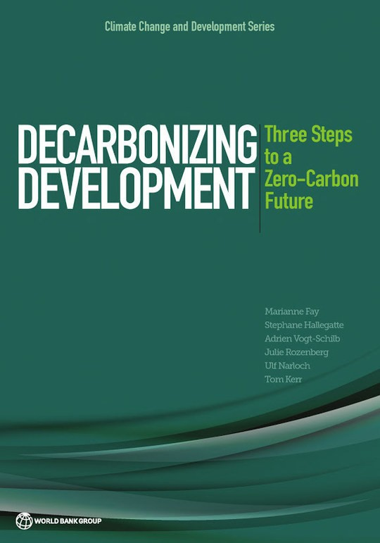 Decarbonizing Development: Three Steps to a Zero-Carbon Future