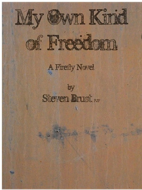 My Own Kind of Freedom: A Firefly Novel