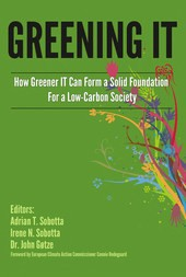 Greening It: How Greener IT Can Form a Solid Base For a Low-Carbon Society