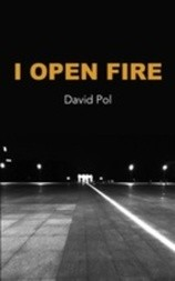 I Open Fire: Poems