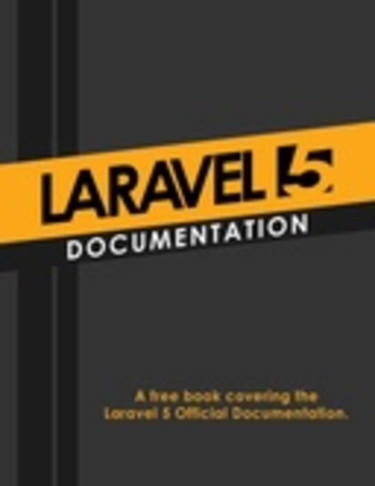 Laravel 5 Documentation