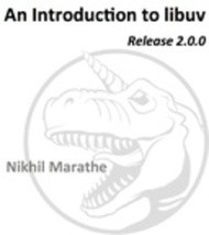 An Introduction to libuv: Release 2.0.0