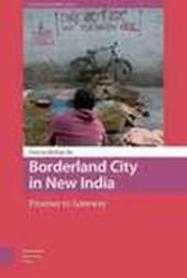 Borderland City in New India