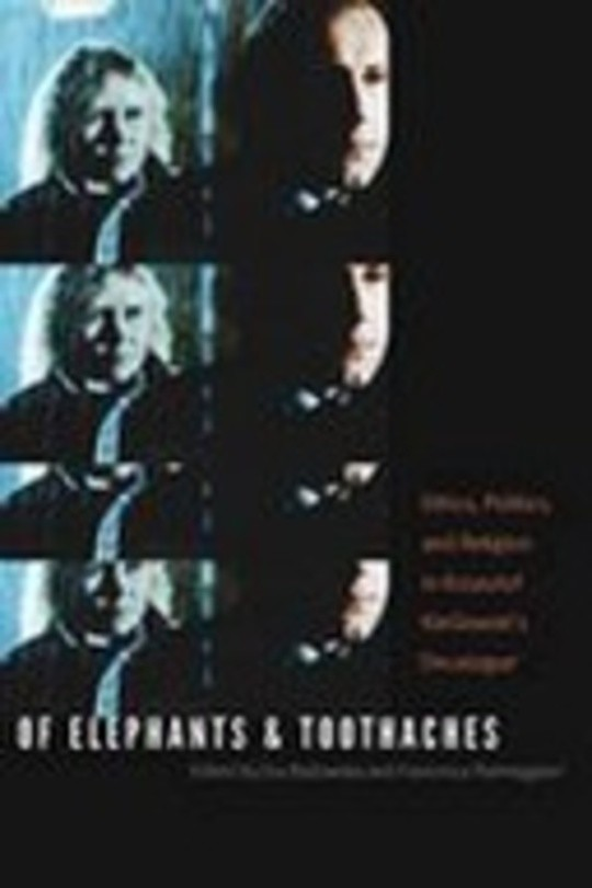 Of Elephants and Toothaches: Ethics, Politics, and Religion in Krzysztof Kieslowski