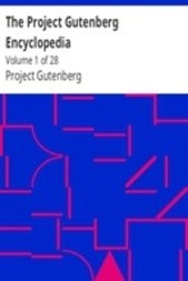 The Project Gutenberg Encyclopedia Volume 1 of 28