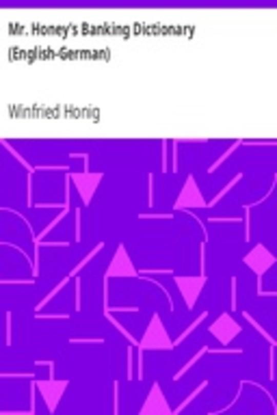 Mr. Honey's Banking Dictionary (English-German)