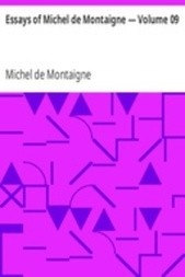 Essays of Michel de Montaigne — Volume 09