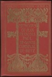 Memoirs of Jean François Paul de Gondi, Cardinal de Retz — Complete