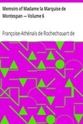 Memoirs of Madame la Marquise de Montespan — Volume 6