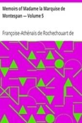 Memoirs of Madame la Marquise de Montespan — Volume 5