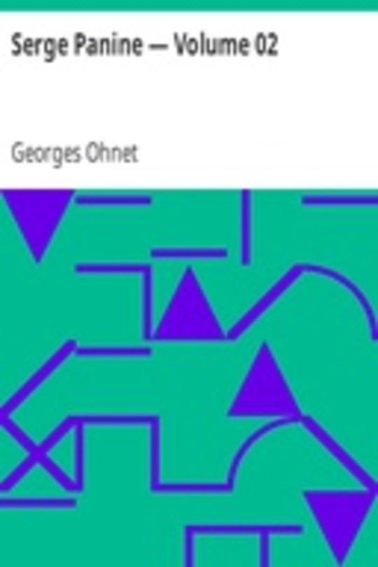 Serge Panine — Volume 02