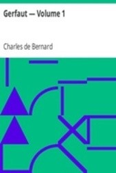Gerfaut — Volume 1